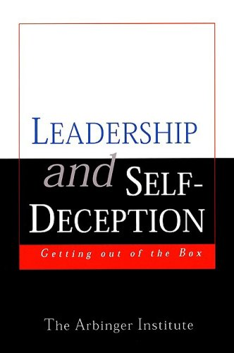 Leadership and Self-Deception: Getting Out of the Box (Arbinger Institute)の詳細を見る