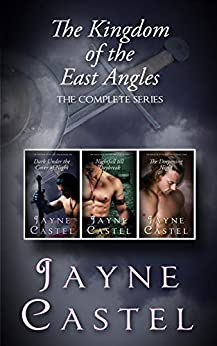 The Kingdom of the East Angles: The Complete Series: Epic Historical Romance set in Anglo-Saxon England by [Jayne Castel, Tim Burton]