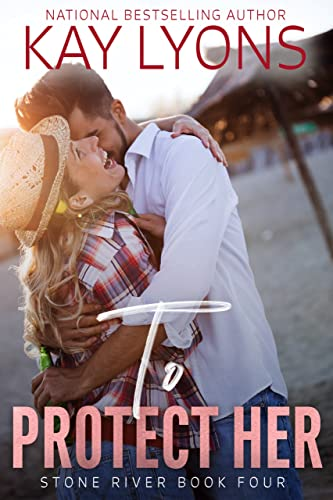 To Protect Her: A Damsel in Distress Secret Baby Forbidden Love Romance (Stone River Book 4) (English Edition)