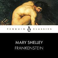 Frankenstein: Penguin Classics (Penguin Black Classic)