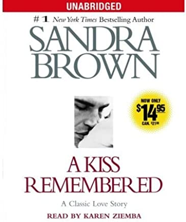 [(A Kiss Remembered)] [Author: Sandra Brown] published on (February, 2006)