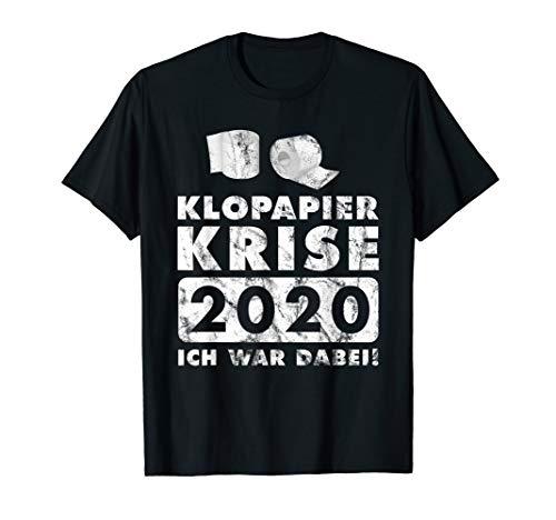 Klopapier Krise 2020. Ich war dabei! Outfit T-Shirt