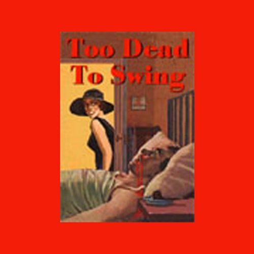 Too Dead to Swing audiobook cover art