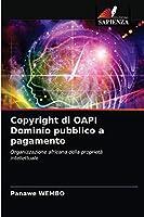 Copyright di OAPI Dominio pubblico a pagamento