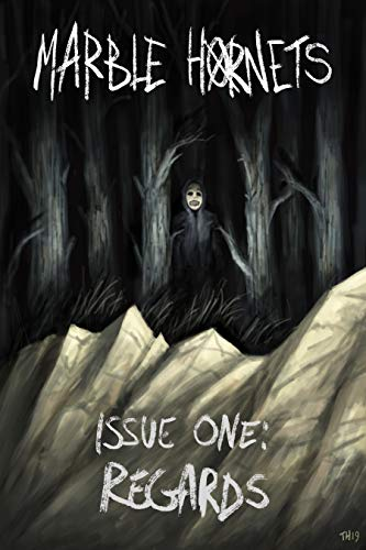 Marble Hornets Issue 1 Regards