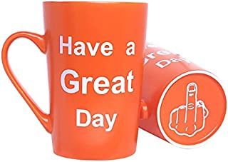 MAUAG Funny Christmas Gifts Coffee Mug Have a Great Day Cute Cool Cup Orange, Best Birthday and Office Gag Gifts, 12 Oz