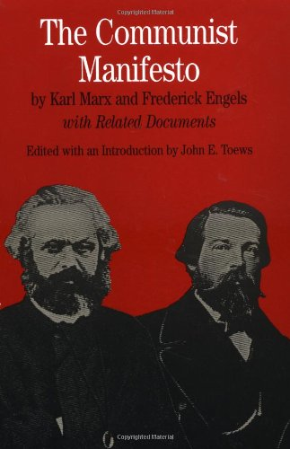 The Communist Manifesto: With Related Documents (The...