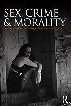 Sex, Crime and Morality (English Edition)