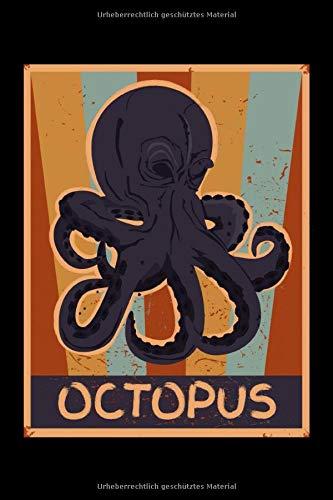 Octopus: 70er Retro Kraken Design - Liniertes leeres Tintenfisch Notizbuch. Lustiges Tintenfisch Bild, Urlaub, Strand und Meer Design. Oktopus & Kraken Geschenk für Damen, Herren & Kinder.