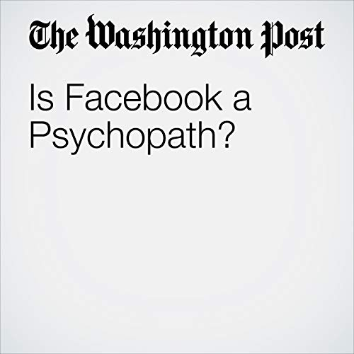 Is Facebook a Psychopath? audiobook cover art