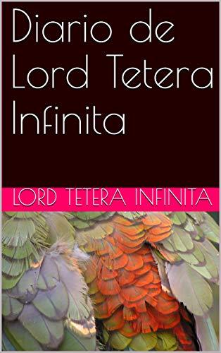 Diario de Lord Tetera Infinita (Diario de Steampunk nº 39) (Spanish Edition)