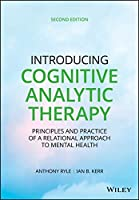 Introducing Cognitive Analytic Therapy: Principles and Practice of a Relational Approach to Mental Health