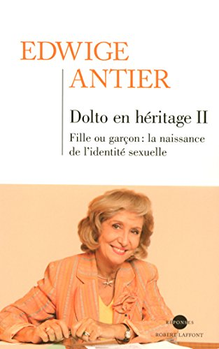 Dolto en héritage II (REPONSES t. 2)