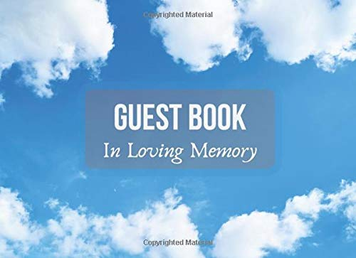 In Loving Memory Funeral Guest Book: Cloudy Sky Cover Design - Book For Guests To Sign in, Messages Book , Memorial Services, Condolence Book and Sad Events