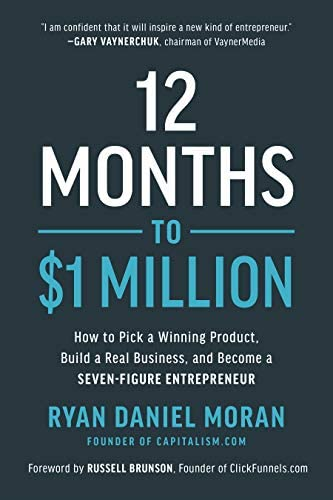 12 Months to 1 Million How to Pick a Winning Product Build a Real Business and Become a Seven product image