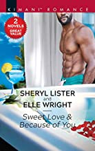 Sweet Love & Because of You: A 2-in-1 Collection (Hunters of Sacramento, 2)