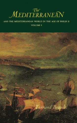 The Mediterranean and the Mediterranean World in the Age of Philip II: Volume I: 001