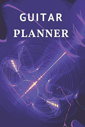 Guitar Planner: Music Organizer , Calendar for Music Lovers , Schedule Songwriting, Monthly Organizer (110 Pages, Lined , 6 x 9)
