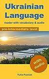 Ukrainian Language: reader with vocabulary & audio (English Edition)