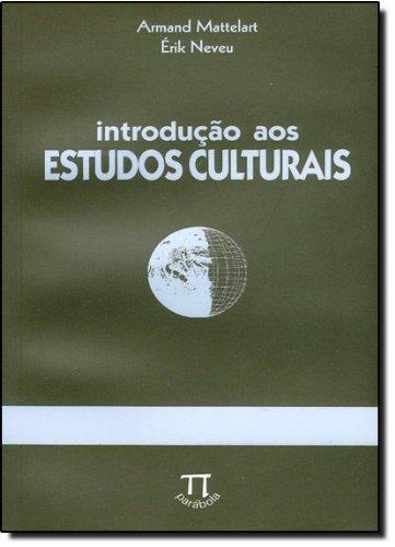 Introdução aos Estudos Culturais