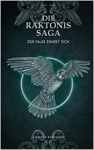 Der Falke erhebt sich (Die Raktonis-Saga 1) (German Edition)