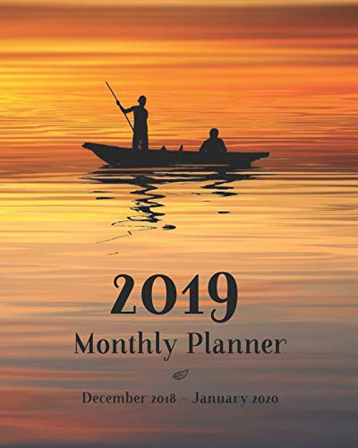 2019 Monthly Planner December 2018 - January 2020: 14 Month Calendar and Schedule Organizer │Sunset Cover Appointment Book with Notes pages and Inspiring Quotes (2019 Monthly Calendars)