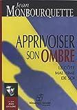 APPRIVOISER SON OMBRE - Alex Stanke - 22/08/2020