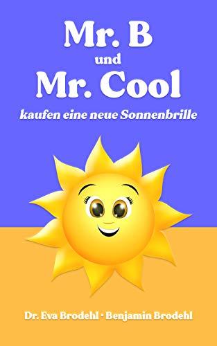 Mr. B und Mr. Cool kaufen eine neue Sonnenbrille