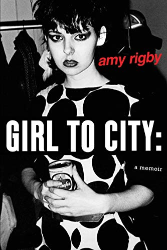 Image of Girl To City: A Memoir