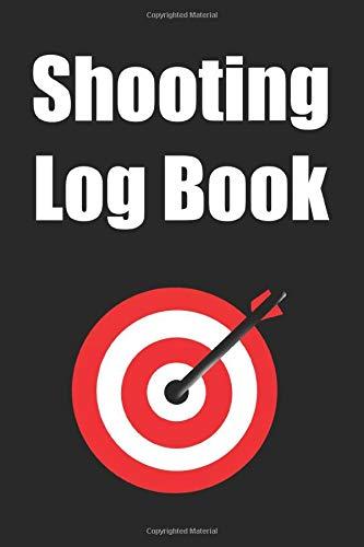 Shooting Log Book: Sport Shooting Record Logbook, Target, Hand-loading Logbook, Range Shooting Book, Target Diagrams, Shooting data, Notebook Journal ... Location, Firearm, Rifle/Scope,,, (VOLUME 22)
