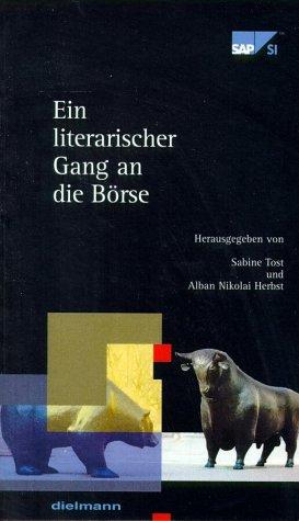 Ein literarischer Gang an die Börse: Mit SAP Systems Integration. Eine Anthologie