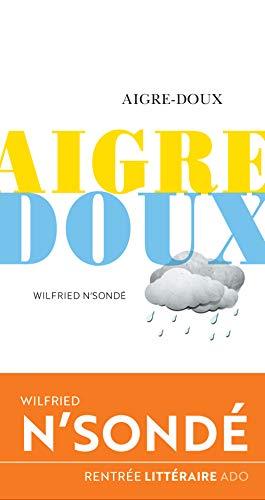 Aigre-doux (D'une seule voix) (French Edition)