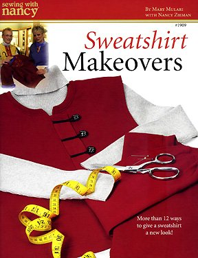 Sewing With Nancy Best Sweatshirt Makeovers