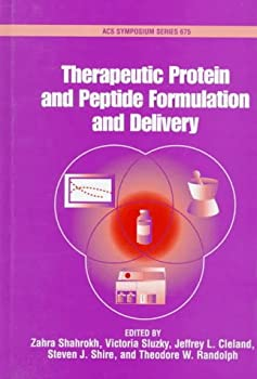 Hardcover Therapeutic Protein and Peptide Formulation and Delivery (ACS Symposium Series, No. 675) Book