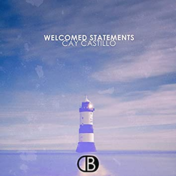 Welcomed Statements
