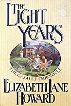 The Light Years (Cazalet Chronicle, Book 1) by Elizabeth J. Howard (1990-11-08)