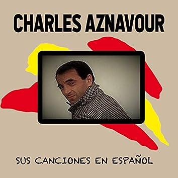 Charles Aznavour / Sus Canciones En Español