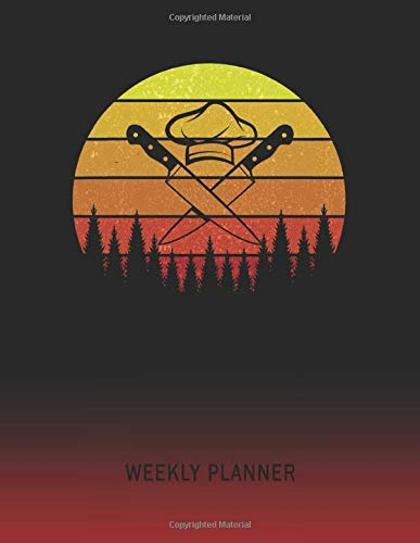 Weekly Planner: Chef | 2021 - 2022 | Plan Weeks for 1 Year | Retro Vintage Sunset Cover | January 21 - December 21 | Planning Organizer Writing ... | Plan Days, Set Goals & Get Stuff Done