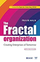 The Fractal Organization: Creating Enterprises of Tomorrow