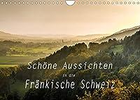 Schoene Aussichten in die Fraenkische Schweiz (Wandkalender 2022 DIN A4 quer): Panoramen und Landschaftsansichten von der Fraenkischen Schweiz (Monatskalender, 14 Seiten )