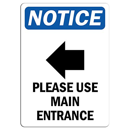 """Notice - Please Use Main Entrance [Left Arrow] Sign with Symbol 