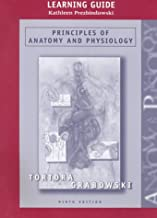 Principles of Anatomy and Physiology, 9th Edition (Study Guide)