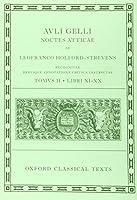 Aulus Gellius - Attic Nights/ Auli Gelli Noctes Atticae (Oxford Classical Texts)