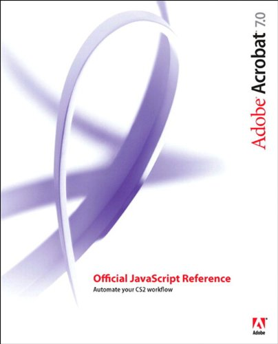 Adobe Acrobat 7 Official JavaScript Reference (English Edition)