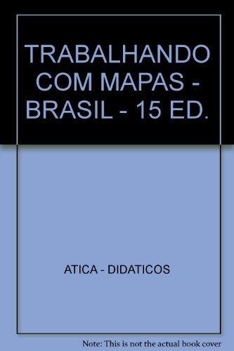 Trabalhando com Mapas. Brasil