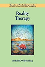 Reality Therapy (Theories of Psychotherapy Series®)