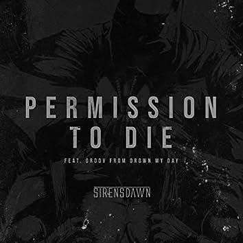 Permision To Die