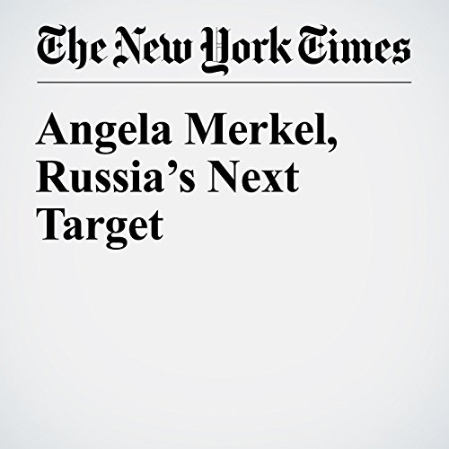 Angela Merkel, Russia's Next Target copertina