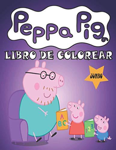 libro de colorear peppa pig: JUMBO para niños de 2-4 _4-8, libro para colorear de alta calidad con las aventuras de Peppa y amigos, ¡Buen libro para ... Regalos para niñas de 2 3 4 5 años, niños