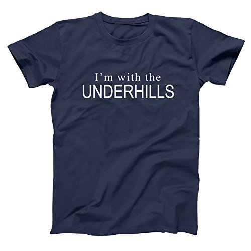 Im with The Underhills Funny Old School Classic Retro 80s Movie Humor Mens Shirt X-Large Navy